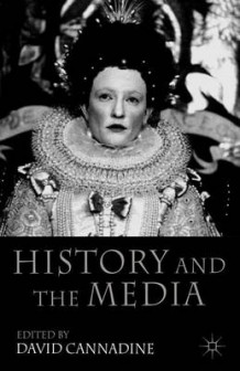 History and the Media (Heftet)