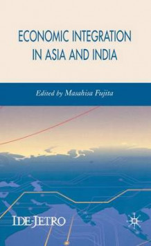 Economic Integration in Asia and India (Innbundet)