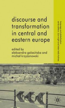 Discourse and Transformation in Central and Eastern Europe (Innbundet)