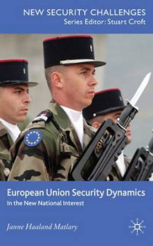 European Union Security Dynamics av Janne Haaland Matlary (Innbundet)