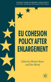EU Cohesion Policy after Enlargement av Michael J. Baun og Dan Marek (Innbundet)