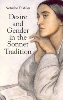 Desire and Gender in the Sonnet Tradition av Natasha Distiller (Innbundet)