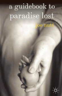 A Guidebook to Paradise Lost av Joe Nutt (Innbundet)