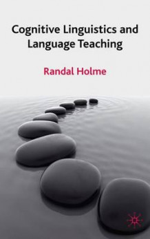 Cognitive Linguistics and Language Teaching av Randal Holme (Innbundet)