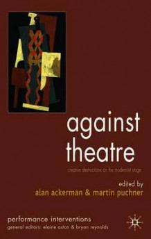Against Theatre (Heftet)
