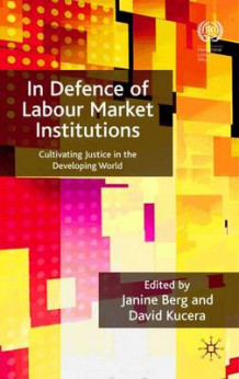 In Defence of Labour Market Institutions (Innbundet)