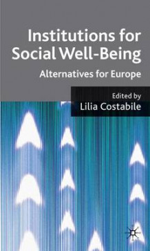 Institutions for Social Well Being (Innbundet)