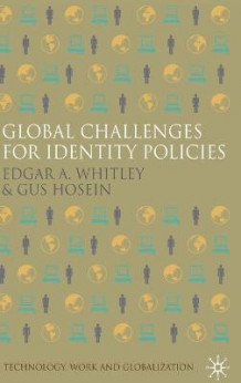 Global Challenges for Identity Policies av Edgar A. Whitley og Gus Hosein (Innbundet)