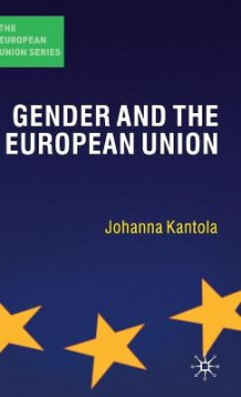 Gender and the European Union av Johanna Kantola (Innbundet)