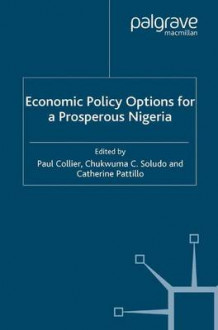 Economic Policy Options for a Prosperous Nigeria (Heftet)