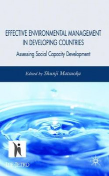 Effective Environmental Management in Developing Countries (Innbundet)