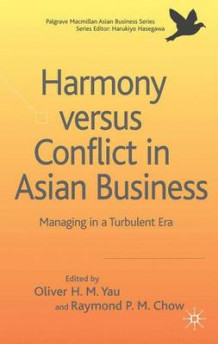 Harmony versus Conflict in Asian Business (Innbundet)