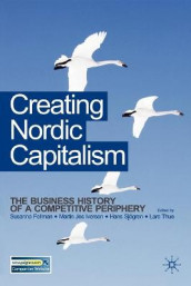 Omslag - Creating Nordic Capitalism