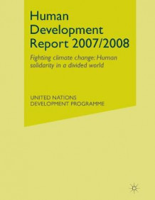 Human Development Report 2007/2008 2007 av United Nations (Heftet)
