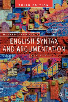 English Syntax and Argumentation av Bas Aarts (Heftet)
