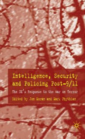 Intelligence, Security and Policing Post-9/11 av Mark Phythian (Innbundet)