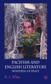 Pacifism and English Literature av R. S. White (Innbundet)