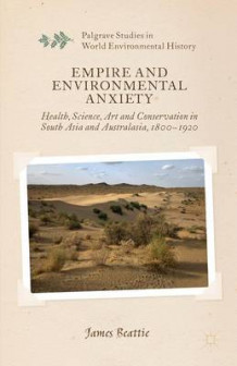 Empire and Environmental Anxiety av James Beattie (Innbundet)