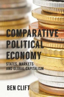 Comparative Political Economy av B. Clift (Innbundet)