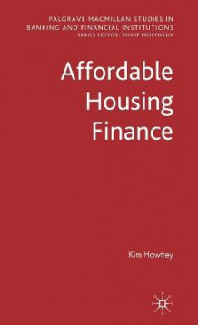 Affordable Housing Finance av Kim Hawtrey (Innbundet)