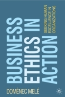 Business Ethics in Action av Domenec Mele (Heftet)