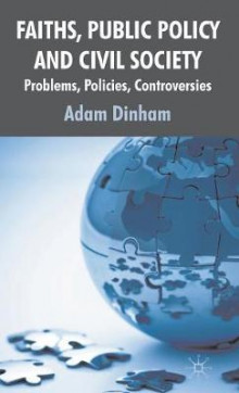 Faiths, Public Policy and Civil Society av Adam Dinham (Innbundet)