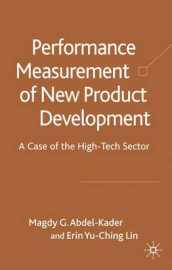 Performance Measurement of New Product Development Teams av Erin Yu-Ching Lin (Innbundet)