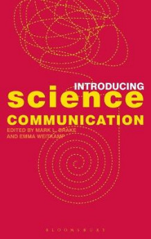 Introducing Science Communication (Innbundet)