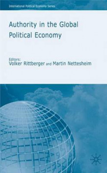 Authority in the Global Political Economy (Innbundet)