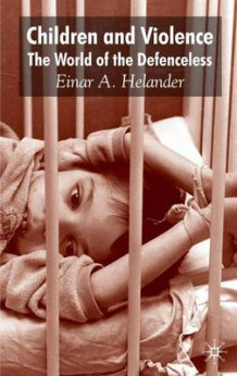 Children and Violence av Einar Helander (Innbundet)