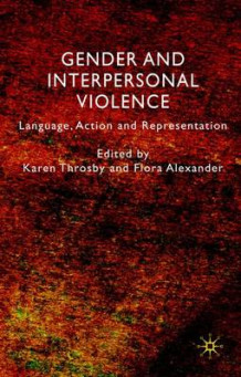Gender and Interpersonal Violence (Innbundet)