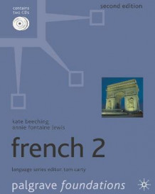 Foundations French 2 av Annie  Fontaine Lewis og Kate Beeching (Heftet)