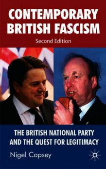 Contemporary British Fascism 2008 av Nigel Copsey (Heftet)