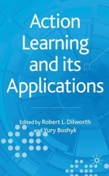 Action Learning and its Applications (Innbundet)
