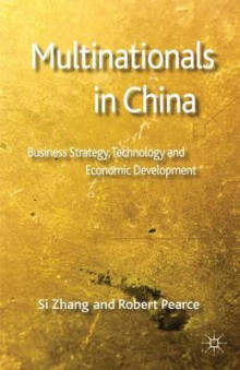 Multinationals in China av Si Zhang og Robert D. Pearce (Innbundet)