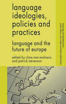 Language Ideologies, Policies and Practices (Heftet)