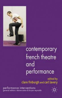 Contemporary French Theatre and Performance (Innbundet)