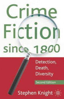 Crime Fiction Since 1800 av Stephen Knight (Innbundet)