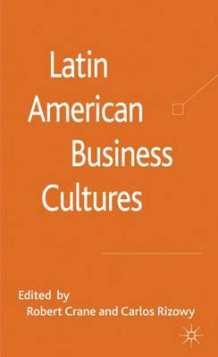 Latin American Business Cultures (Innbundet)