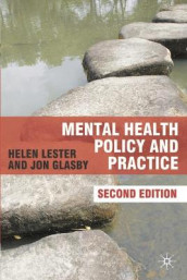 Mental Health Policy and Practice av Jon Glasby og Helen Lester (Heftet)