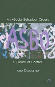Anti-Social Behaviour Orders av Jane Donoghue (Innbundet)
