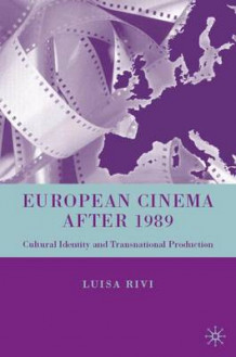 European Cinema after 1989 av Luisa Rivi (Innbundet)