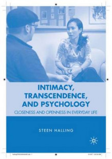 Intimacy, Transcendence, and Psychology av Steen Halling (Innbundet)