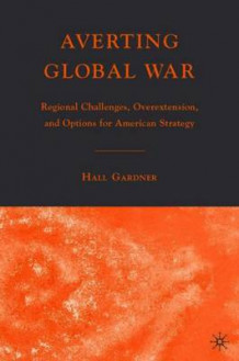 Averting Global War 2007 av H. Gardner (Heftet)