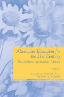 Alternative Education for the 21st Century (Innbundet)