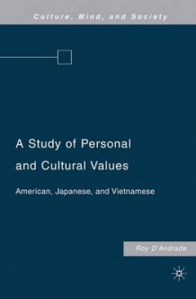A Study of Personal and Cultural Values av Roy G. D'Andrade (Innbundet)