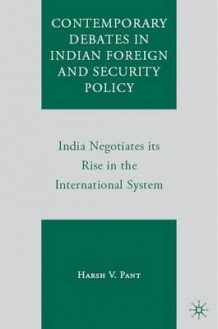 Contemporary Debates in Indian Foreign and Security Policy av Harsh V. Pant (Innbundet)