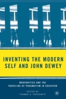 Inventing the Modern Self and John Dewey (Heftet)