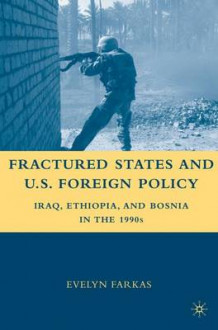 Fractured States and U.S. Foreign Policy av E. Farkas (Heftet)