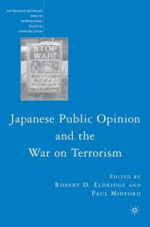 Japanese Public Opinion and the War on Terrorism (Innbundet)